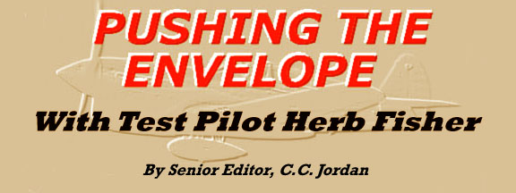 Pushing The Envelope With Test Pilot Herb Fisher